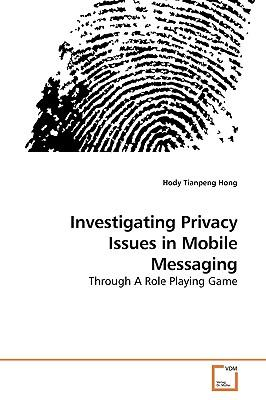 ?Investigating Privacy Issues in Mobile Messaging