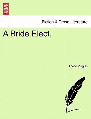 A Bride Elect.