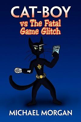 Cat-boy Vs the Fatal Game Glitch