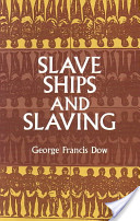 Slave Ships and Slav...