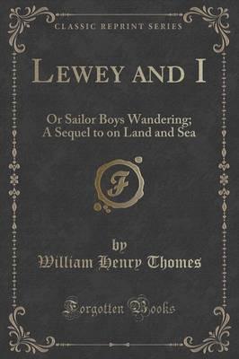 Lewey and I