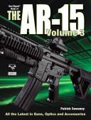 The Gun Digest Book of the AR-15, Vol. 3