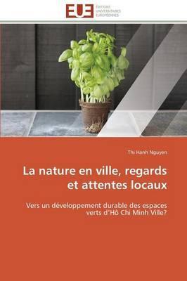 La Nature en Ville, Regards et Attentes Locaux
