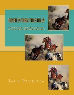 Death in Them Thar Hills