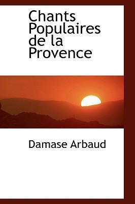 Chants Populaires De La Provence