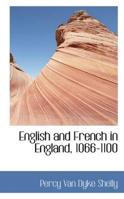 English and French in England, 1066-1100