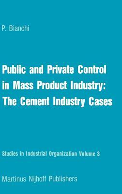 Public and Private Control in Mass Product Industry