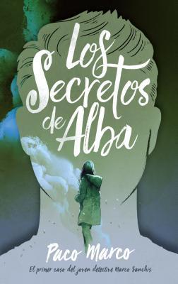 Los secretos de Alba/ Alba's Secrets