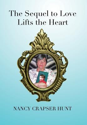 The Sequel to Love Lifts the Heart