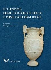 L'ellenismo come categoria storica e come categoria ideale
