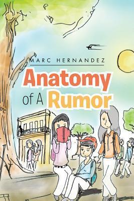 Anatomy of a Rumor