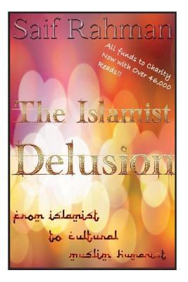 The Islamist Delusion
