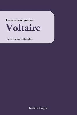 Ecrits Economiques De Voltaire