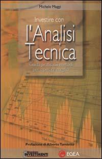 Investire con l'analisi tecnica