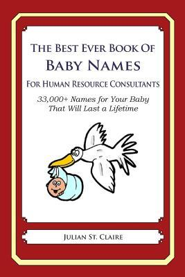 The Best Ever Book of Baby Names for Human Resource Consultants