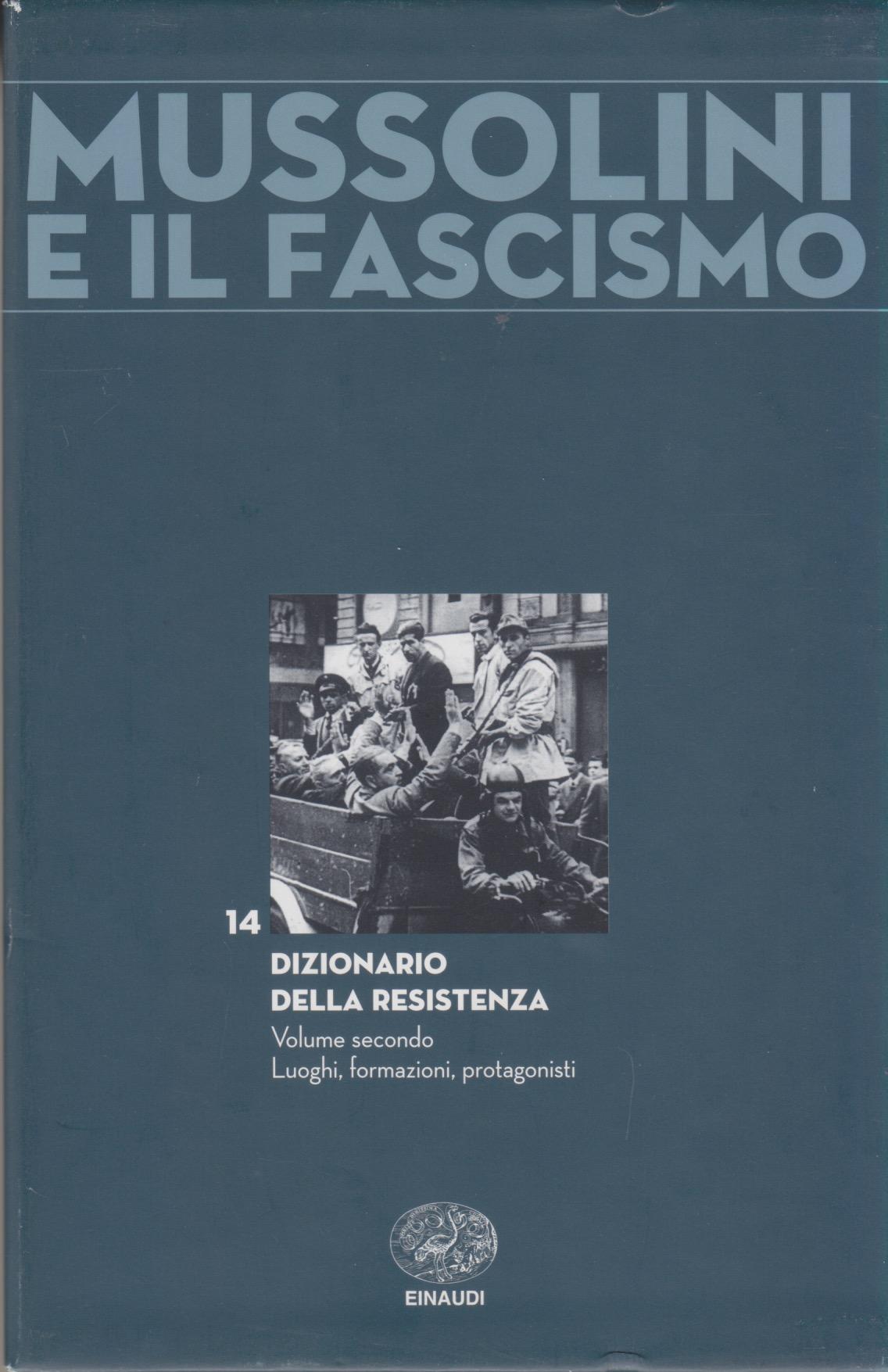 Mussolini e il fascismo - vol. 14