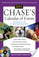 Chase's Calendar of Events, 2011 Edition : The Ultimate Go-to Guide for Special Days, Weeks and Months