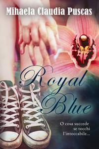 Royal blue. Ediz. italiana