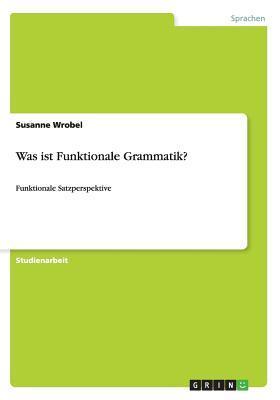 Was ist Funktionale Grammatik?