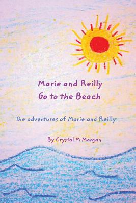 Marie and Reilly Go to the Beach!