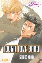 Tough Love Baby