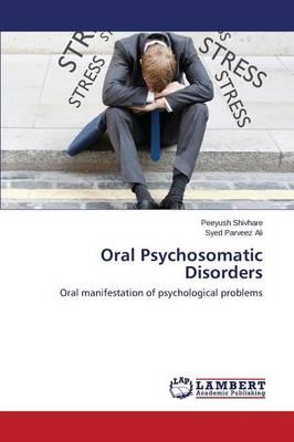 Oral Psychosomatic Disorders