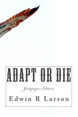 Adapt or Die