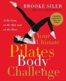 Your Ultimate Pilates Body® Challenge