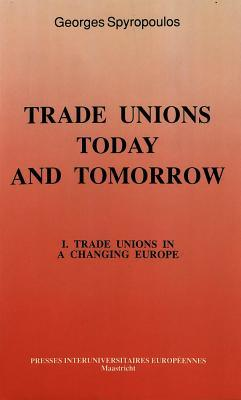 Trade Unions in a Changing Europe