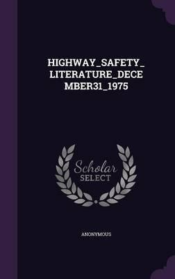 Highway_safety_literature_december31_1975
