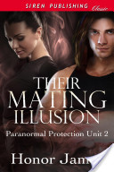 Their Mating Illusion [Paranormal Protection Unit 2]