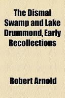 The Dismal Swamp and Lake Drummond, Early Recollections