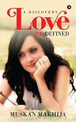 Love (Re) defined