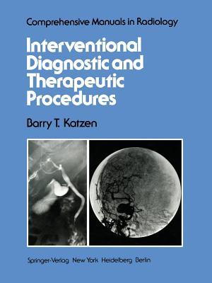 Interventional Diagnostic and Therapeutic Procedures