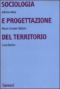 Sociologia e progettazione del territorio