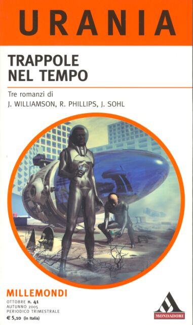 Millemondi Autunno 2005: Trappole nel tempo