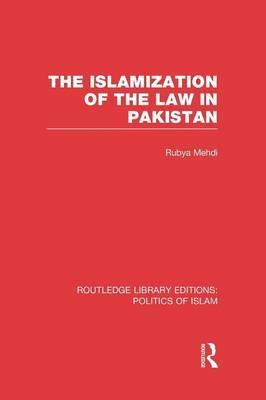 The Islamization of the Law in Pakistan