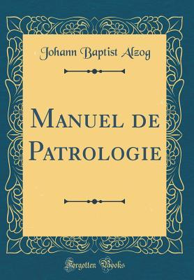 Manuel de Patrologie...