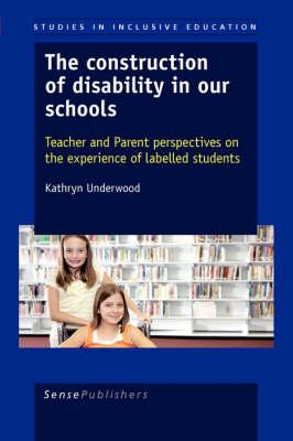 The Construction of Disability in Our Schools
