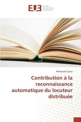 Contribution a la Reconnaissance Automatique du Locuteur Distribuee