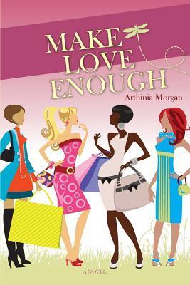 Make Love Enough
