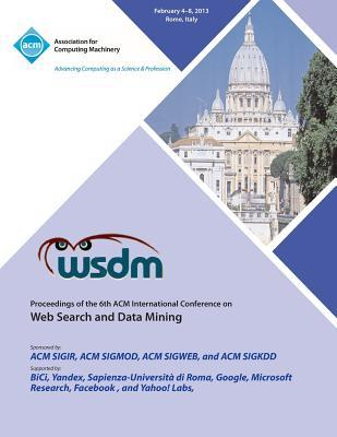 Wsdm 13 Proceedings of the 6th ACM International Conference on Web Search and Data Mining