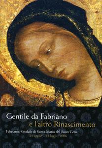 Gentile da Fabriano e l'altro Rinascimento