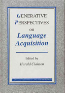 Generative Perspectives on Language Acquisition