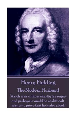 Henry Fielding - The Modern Husband