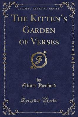 The Kitten's Garden of Verses (Classic Reprint)