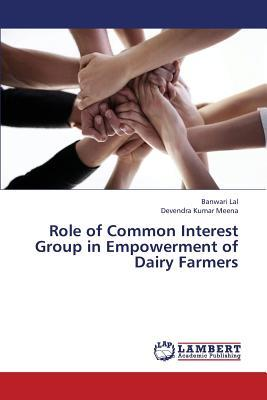 Role of Common Interest Group in Empowerment of Dairy Farmers