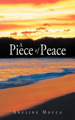 A Piece of Peace