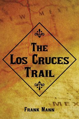 The Los Cruces Trail