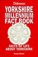 Yorkshire Millennium Fact Book